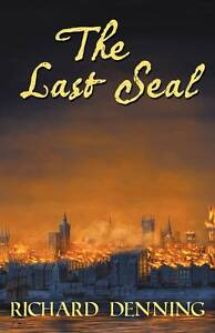 The Last Seal by Denning, Richard