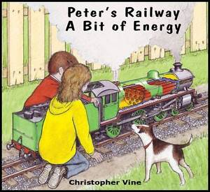 Peter-039-s-Railway-a-Bit-of-Energy-by-Christopher-G-C-Vine-Paperback-2011