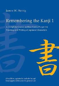 Remembering the Kanji 1: A Complete Course by James W. Heisig Book | NEW AU