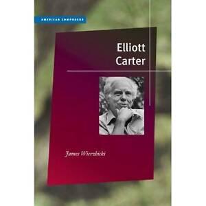Elliott Carter, James Wierzbicki