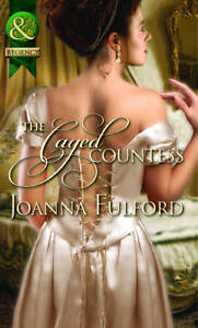 The Caged Countess (Mills & Boon Historical), Fulford, Joanna, New Book
