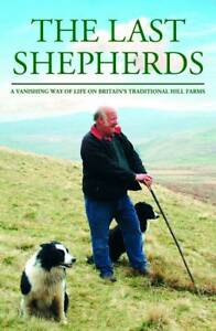 The-last-shepherds-a-vanishing-way-of-life-on-Britains-traditional-hill-farms