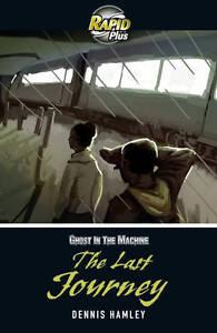 Rapid-Plus-5B-The-Last-Journey-by-Dennis-Hamley-Paperback-2011