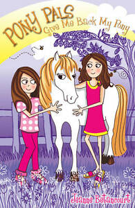 Give-Me-Back-My-Pony-Pony-Pals-Jeanne-Betancourt-Used-Good-Book