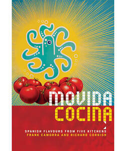 MoVida Cocina: Spanish Flavours from Five Kitchens by Richard Cornish, Frank Ca…