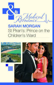 St Piran's: Prince on the Children's Ward (Mills And Boon Medical),GOOD Book