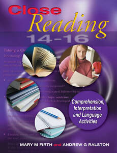 Close Reading: Age 14-16 by Mary M. Firt...