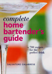 Calabrese-Salvatore-Complete-Home-Bartenders-Guide-780-Recipes-for-the-Perfe