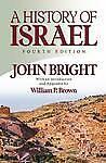 A History of Israel Third Edition by John Bright Hardback 1964Short sections - Bognor Regis, United Kingdom - A History of Israel Third Edition by John Bright Hardback 1964Short sections - Bognor Regis, United Kingdom