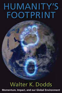 Humanity′s Footprint – Momentum, Impact and Our Global Environment,