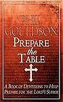 Prepare the Table: A Book of Devotions to Help Prepare for the Lord's Supper