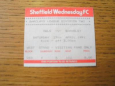27/04/1991 Ticket: Sheffield Wednesday v Barnsley  . No