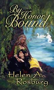 By Honor Bound by Helen Rosburg (Paperback, 2003)