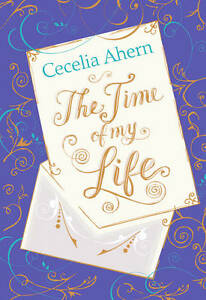 The-Time-of-My-Life-Cecelia-Ahern-Very-Good-0007350430