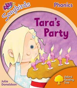 Oxford-Reading-Tree-Stage-6-Songbirds-Taras-Party-by-Julia-Donaldson
