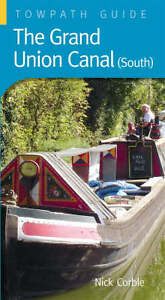 Grand-Union-Canal-South-A-Towpath-Guide-Towpath-Guides-Nick-Corble-Good-B