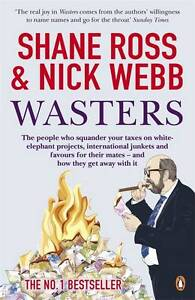 Wasters. Shane Ross and Nick Webb (French Edition)