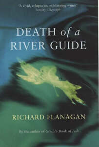 Death-of-a-River-Guide-Richard-Flanagan-Book