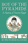 Boy of the Pyramids, Ruth Fosdick Jones, 1616340320