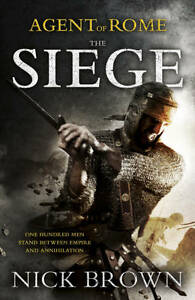 The Siege (Agent of Rome), Nick Brown | Hardcover Book | Good | 9781444714852