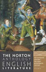The Norton Anthology of English Literature. Vol. 2 The 16th and Early 17th Ce...