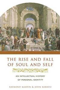 The Rise and Fall of Soul and Self – An Intellectual History of Personal I