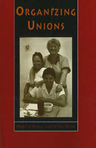 Organizing Unions by Mary Cornish, Lynn Spink (Paperback, 1994)