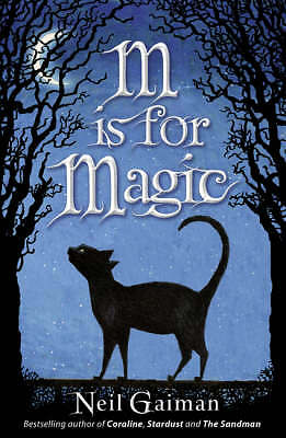 M is for Magic, Gaiman, Neil, Good Book
