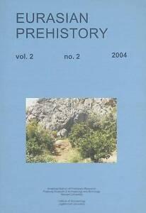 Eurasian Prehistory 2:2 (2004)  BOOK NEW