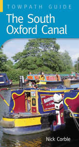 Oxford Canal Towpath Guide (Towpath Guides), Nick Corble, New Book