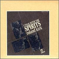 Roland Kirk - I Talk With Spirits - Limelight - New
