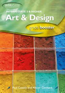Intermediate 2 and Higher Art & Design Studies by Cormack, Alistair ( AUTHOR ) N