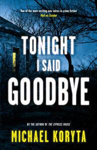 Koryta-Michael-Tonight-I-Said-Goodbye-Lincoln-Perry-Book