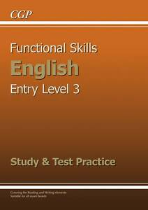 Functional-Skills-English-Entry-Level-3-Study-and-Test-Practice-CGP