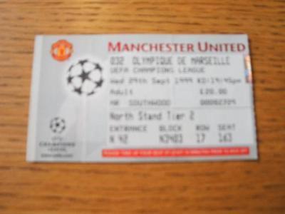 29/09/1999 Ticket: Manchester United v Marseille [Europ