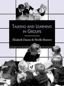Talking and Learning in Groups (Leverhulme Primary Project Classroom Skills Seri