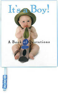 It's a Boy! a Book of Quotations by Ariel Books -Hcover