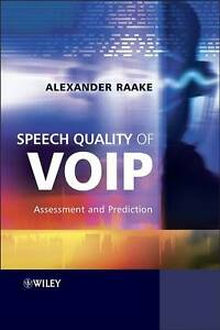 Speech Quality of VoIP, Alexander Raake