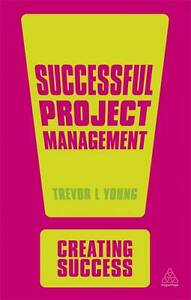 Successful Project Management (Creating Success), Good Condition Book, Young, Tr
