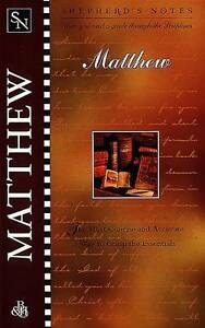 NEW Shepherd's Notes: Matthew by Dana Gould