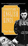 NEW Shakespeare's English Kings: History, Chronicle, and Drama by Peter Saccio