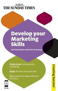 DEVELOP-YOUR-MARKETING-SKILLS-BY-GOSNAY-RUTH-M-AUTHOR-PAPERBACK-Gosnay-Ru