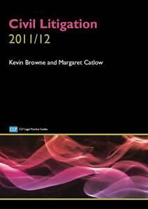 (Good)-Civil Litigation 2011/2012 (Clp Legal Practice Guides) (Paperback)-Catlow