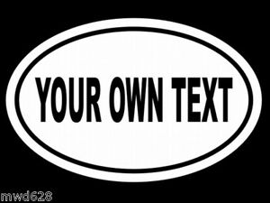 CUSTOM-EURO-OVAL-YOUR-OWN-TEXT-WALL-DECAL-WINDOW-DECALS-Words-Phrases