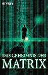 Das Geheimnis der Matrix, Band 6447 von Bruce Sterling