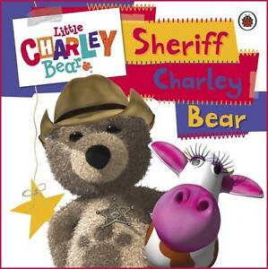 Little-Charley-Bear-Sheriff-Charley-First-Board-Storybook-Unknown-Hardcover
