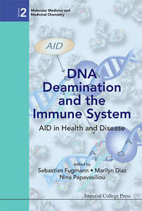 DNA Deamination and the Immune System: Aid in Health and Disease (Molecular Medi