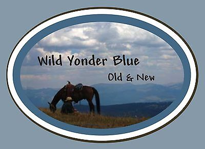 WILD YONDER BLUE Old and New