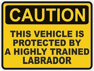 1x-CAUTION-PROTECTED-BY-LABRADOR-WARNING-FUNNY-STICKER