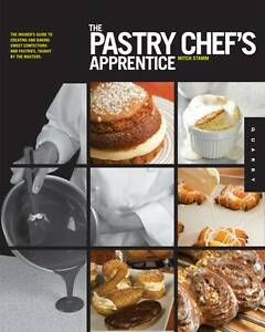 "The Pastry Chef's Apprentice: The Insider's Guide.. Mitch Stamm ""BRAND NEW"""